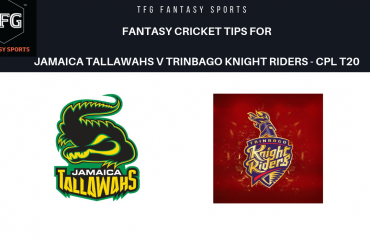 TFG Fantasy Sports: Dream11 Fantasy Cricket tips for Jamaica Tallawahs v Trinbago Knight Riders- CPL T20