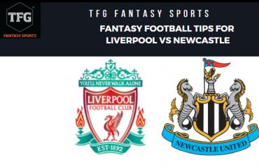 TFG Fantasy Sports: Dream 11 Football tips for Liverpool vs Newcastle -- Premier League