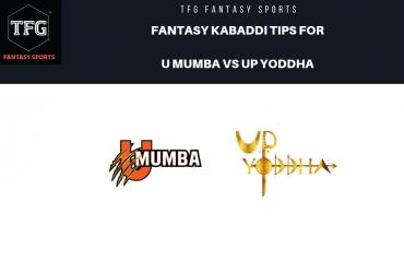 TFG Fantasy Sports: Dream 11 tips Fantasy Kabaddi tips for U Mumba vs UP Yoddha -- PKL 2019