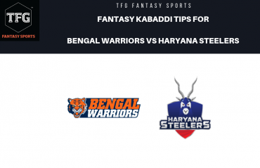 TFG Fantasy Sports: Dream 11 tips Fantasy Kabaddi tips for Bengal Warriors vs Haryana Steelers -- PKL 2019