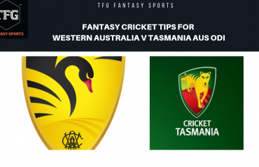 TFG Fantasy Sports: Dream11 Fantasy Cricket tips for Western Australia v Tasmania Aus ODI