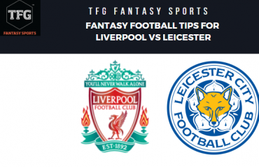 TFG Fantasy Sports: Dream 11 Football tips for Liverpool vs Leicester City -- Premier League