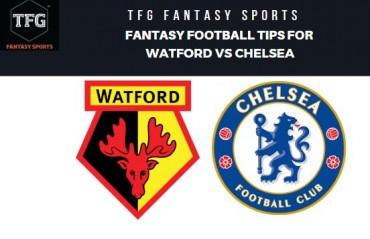 TFG Fantasy Sports: Dream 11 Football tips for Watford vs Chelsea -- Premier League