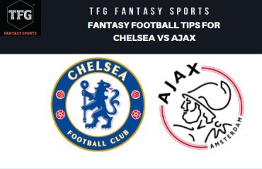 TFG Fantasy Sports: Dream 11 Football tips for Chelsea vs Ajax -- UEFA Champions League