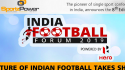 FULL VIDEO -- Indian Football Forum 2019