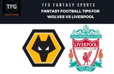 TFG Fantasy Sports: Dream 11 Football tips for Wolves vs Liverpool - Premier League