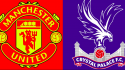 Dream11 Fantasy Football Tips for Manchester United vs Crystal Palace