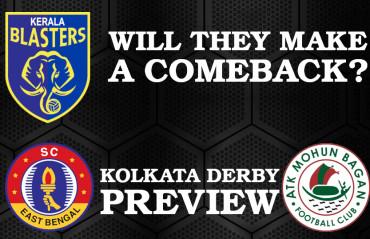 TFG Indian Football Roundup Ep 16 -- Kerala Blasters stumble in ISL, Kolkata Derby Preview