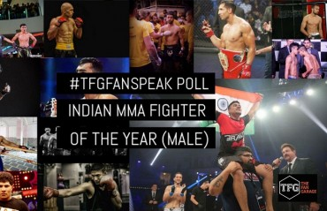 #TFGfanspeak Poll: 2016 Indian MMA Fighter Of the year – Male (Voting Closed)